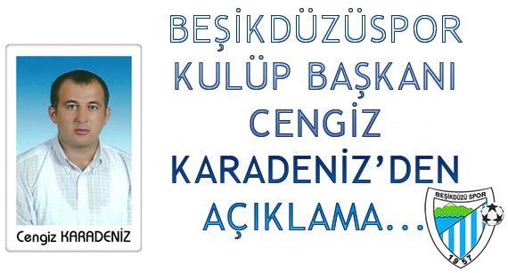 Beşikdüzüspor Başkanı Karadeniz'den Açıklamalar