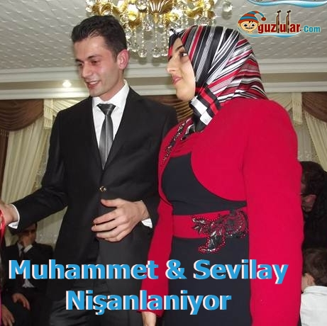 Sevilay & Muhammet Nişanlanıyor